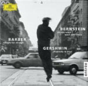 CD Rapsodia in blu / Adagio per archi / Highlights da West Side Story Leonard Bernstein , George Gershwin , Samuel Barber