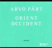 CD Orient & Occident - Wallfahrtslied - Como Arvo Pärt