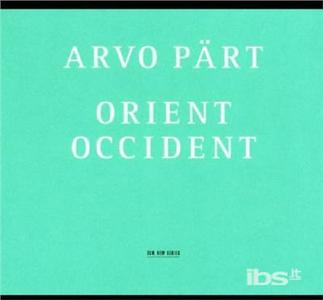 CD Orient & Occident - Wallfahrtslied - Como di Arvo Pärt