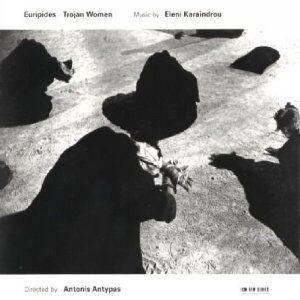 CD Trojan Women di Eleni Karaindrou