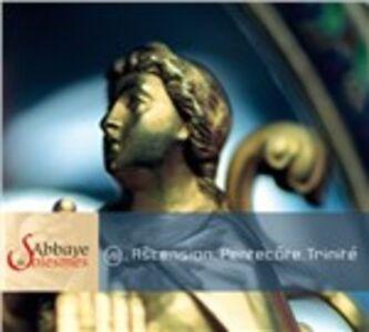 CD Ascension, Pentecote, Trinité
