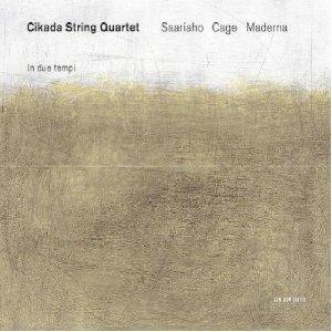 CD In due tempi / Nymphéa / Quartetto per archi in 4 parti Bruno Maderna , John Cage , Kaija Saariaho