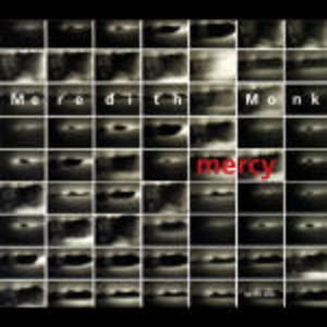CD Mercy di Meredith Monk