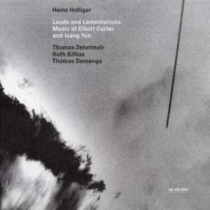 CD Lauds and Lamentations Elliott Carter , Isang Yun
