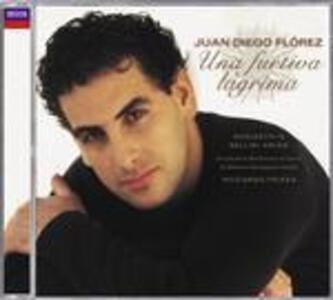 Una furtiva Lacrima: Donizetti e Bellini Arias - CD Audio di Vincenzo Bellini,Gaetano Donizetti,Juan Diego Florez