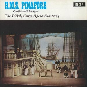 Foto Cover di H.M.S. Pinafore, CD di William S. Gilbert,Arthur Sullivan, prodotto da Decca