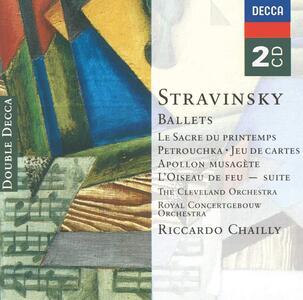 Balletti - CD Audio di Igor Stravinsky,Riccardo Chailly,Cleveland Orchestra,Royal Concertgebouw Orchestra
