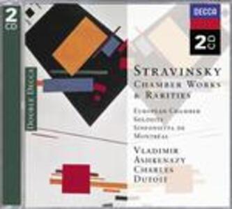 Musica da camera e rarità - CD Audio di Igor Stravinsky,Vladimir Ashkenazy,Charles Dutoit