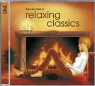 The Very Best of Relaxing Classics - CD Audio