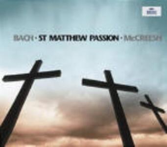 La Passione secondo Matteo - CD Audio di Johann Sebastian Bach,Paul McCreesh