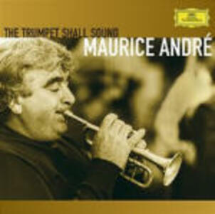 The Trumpet Shall Sound - CD Audio di Maurice André
