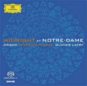 Midnight at Notre Dame: Trascrizioni per organo - SuperAudio CD di Olivier Latry