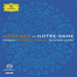 CD Midnight at Notre Dame: Trascrizioni per organo di Olivier Latry