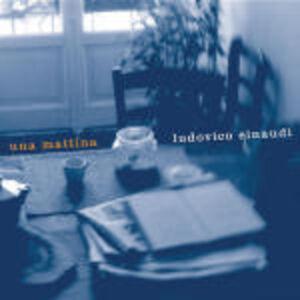 CD Una mattina di Ludovico Einaudi