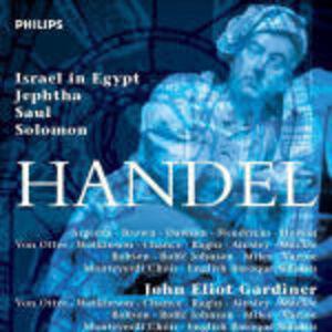 Foto Cover di Israele in Egitto (Israel in Egypt) - Jephtha - Saul - Solomon, CD di John Eliot Gardiner,Georg Friedrich Händel, prodotto da Philips