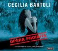 CD Opera proibita Cecilia Bartoli Alessandro Scarlatti Antonio Caldara
