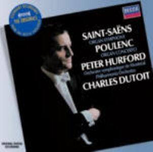 CD Sinfonia n.3 / Concerto per organo Francis Poulenc , Camille Saint-Saëns