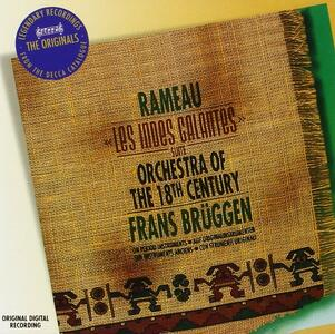 Les Indes Galantes - CD Audio di Jean-Philippe Rameau,Frans Brüggen,Orchestra of the 18th Century