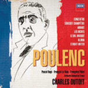 Concerti e pezzi orchestrali e corali - CD Audio di Francis Poulenc,Charles Dutoit,Pascal Rogé,Orchestre National de France
