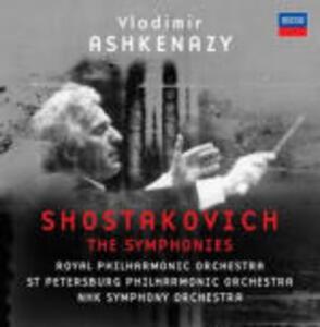 Sinfonie complete - CD Audio di Dmitri Shostakovich,Vladimir Ashkenazy