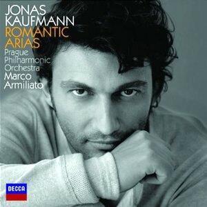 Romantic Arias - CD Audio di Jonas Kaufmann,Orchestra Filarmonica di Praga,Marco Armiliato