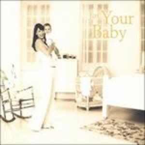 For Your Baby - CD Audio