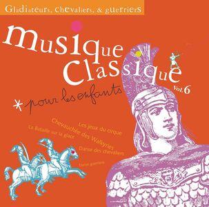 CD Enfants vol.6. Gladiateurs