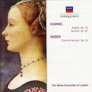 Hummel/Septet/Quntet/Weber-Clarinet Quintet - CD Audio di Johann Nepomuk Hummel,Melos Ensemble of London