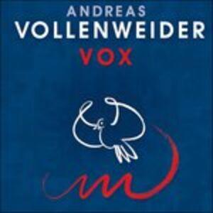 CD Vox di Andreas Vollenweider