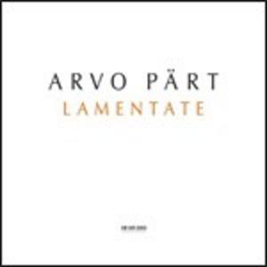 CD Lamentate di Arvo Pärt
