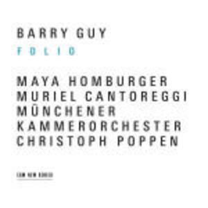 Folio - CD Audio di Maya Homburger,Barry Guy,Christoph Poppen,Münchener Kammerorchester