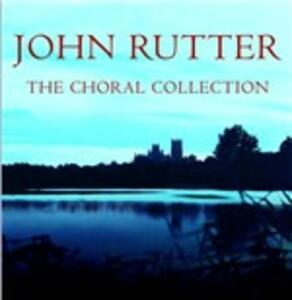 The Choral Collection - CD Audio di John Rutter