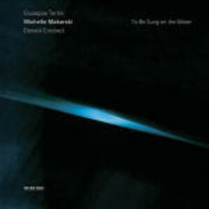 CD To Be Sung in the Water / Sonate II, IX, XIII Giuseppe Tartini , Donald Crockett