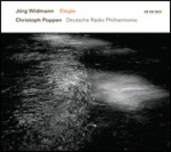 Elegie - CD Audio di Christoph Poppen,Jörg Widmann