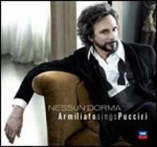 Nessun dorma - CD Audio di Giacomo Puccini,Fabio Armiliato