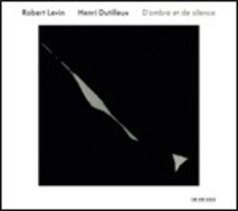 CD D'ombre et de silence di Henri Dutilleux