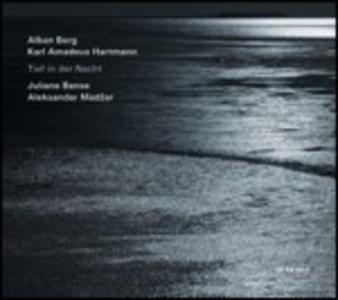 CD Tief in der Nacht. Lieder di Alban Berg