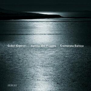 Silent Prayers - Hymns and Prayers - CD Audio di Gidon Kremer,Giya Kancheli,Kremerata Baltica