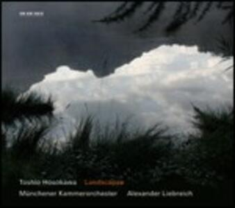 Landscapes - CD Audio di Münchener Kammerorchester,Toshio Hosokawa,Alexander Liebreich,Mayumi Miyata