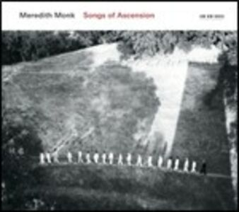 CD Songs of Ascension di Meredith Monk