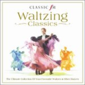Classic Fm. Waltzing - CD Audio