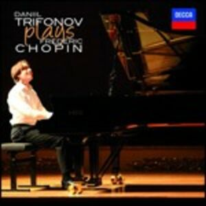 CD Daniil Trifonov plays Chopin di Fryderyk Franciszek Chopin