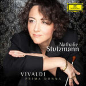 Prima Donna - CD Audio di Nathalie Stutzmann