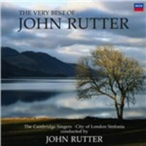The Very Best of John Rutter - CD Audio di John Rutter,City of London Sinfonia,Cambridge Singers