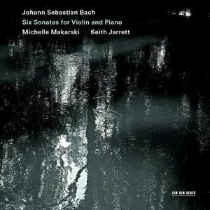 6 Sonate per violino - CD Audio di Johann Sebastian Bach,Keith Jarrett,Michelle Makarski