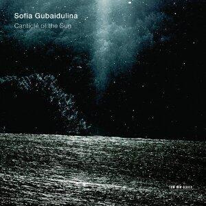 Canticle of the Sun - CD Audio di Sofia Gubaidulina