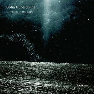 CD Canticle of the Sun di Sofia Gubaidulina