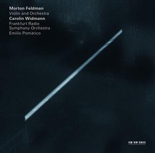 Violino e orchestra - CD Audio di Radio Symphony Orchestra Francoforte,Morton Feldman,Emilio Pomarico,Carolyn Widmann