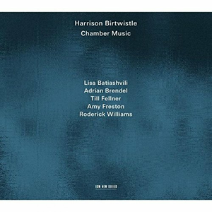 CD Musica da camera di Harrison Birtwistle