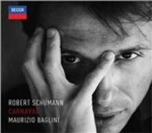 Carnaval - CD Audio di Robert Schumann,Maurizio Baglini